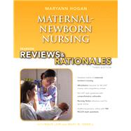 Pearson Reviews & Rationales Maternal-Newborn Nursing with Nursing Reviews & Rationales by Hogan, MaryAnn, 9780132956864