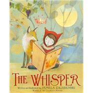 The Whisper by Zagarenski, Pamela, 9780544416864