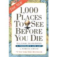 1,000 Places to See Before You Die: The New Full Color by Schultz, Patricia, 9780761156864