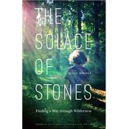 The Solace of Stones by Riddle, Julie, 9780803276864
