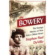 The Bowery by Devillo, Stephen Paul, 9781510726864