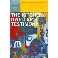 The Kitchen-Dweller's Testimony by Osman, Ladan; Dawes, Kwame, 9780803266865