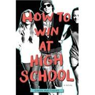 How to Win at High School by Matthews, Owen, 9780062336866