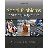 Social Problems and the Quality of Life by Lauer, Robert; Lauer, Jeanette, 9780078026867