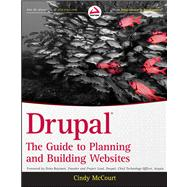 Drupal : The Guide to Planning and Building Websites