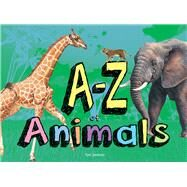 A-Z of Animals by Jackson, Tom, 9781782746867