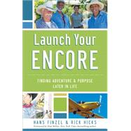 Launch Your Encore by Finzel, Hans; Hicks, Rick, 9780801016868