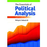 The Essentials of Political Analysis by Pollock, Philip H., 9781608716869