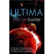 Ultima by Baxter, Stephen, 9780575116870