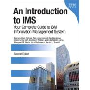 An Introduction to IMS Your Complete Guide to IBM Information Management System by Klein, Barbara; Long, Richard Alan; Blackman, Kenneth Ray; Goff, Diane Lynne; Nathan, Stephen Paul; Lanyi, Moira McFadden; Wilson, Margaret M.; Butterweck, John; Sherrill, Sandra L., 9780132886871