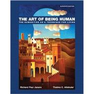 Art of Being Human, The,  Plus NEW MyArtsLab without eText -- Access Card Package by Janaro, Richard; Altshuler, Thelma, 9780134486871