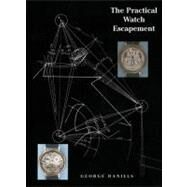 The Practical Watch Escapement by Daniels, George, 9780856676871
