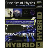 Principles of Physics A Calculus-Based Text, Hybrid (with Enhanced WebAssign Printed Access Card) by Serway, Raymond A.; Jewett, John W., 9781305586871