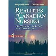 Realities of Canadian Nursing by McIntyre, Marjorie; McDonald, Carol, 9781609136871