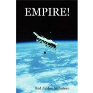 Empire! by Arobateau, Jordan Red, 9780615166872