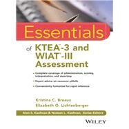 Essentials of Ktea-3 and Wiat-iii Assessment by Breaux, Kristina C.; Lichtenberger, Elizabeth O., 9781119076872
