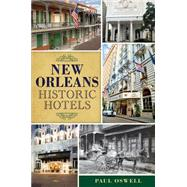 New Orleans Historic Hotels by Oswell, Paul, 9781626196872
