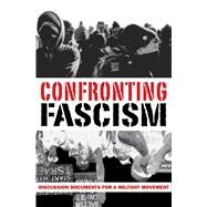 Confronting Fascism by Sakai, J.; Hamerquist, Don; Salotte, Mark, 9781894946872