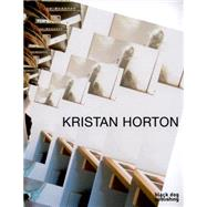 Kristan Horton by Portis, Ben; Adler, Dan; Shaughnessy, Jonathan, 9781908966872