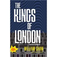 The Kings of London by Shaw, William, 9780316246873