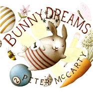 Bunny Dreams by McCarty, Peter; McCarty, Peter, 9780805096873