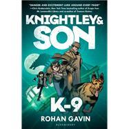 K-9 by Gavin, Rohan, 9781619636873