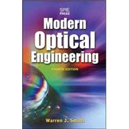 Modern Optical Engineering, 4th Ed. by Smith, Warren J., 9780071476874
