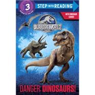 Danger: Dinosaurs! (Jurassic World) by CARBONE, COURTNEYRANDOM HOUSE, 9780553536874