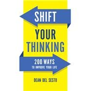 Shift Your Thinking by Del Sesto, Dean, 9780800726874