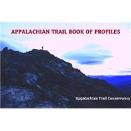 Appalachian Trail: Book of Profiles by Appalachian Trail Conservancy, 9781889386874