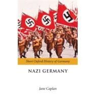 Nazi Germany by Caplan, Jane, 9780199276875