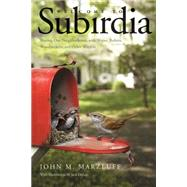 Welcome to Subirdia by Marzluff, John M.; Delap, Jack, 9780300216875