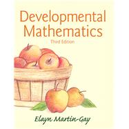 Developmental Mathematics by Martin-Gay, Elayn El, 9780321936875