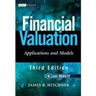 Financial Valuation, + Website Applications and Models by Hitchner, James R., 9780470506875