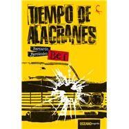 Tiempo de alacranes by Fernández, Bernardo, 9786077356875