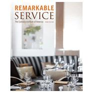 Remarkable Service A Guide to Winning and Keeping Customers for Servers, Managers, and Restaurant Owners by Unknown, 9781118116876