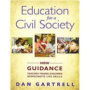 EDUCATION FOR A CIVIL SOCIETY by Unknown, 9781928896876