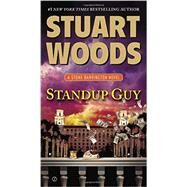 Standup Guy by Woods, Stuart, 9780451466877