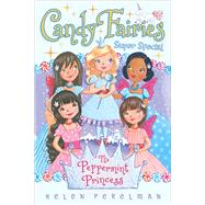 The Peppermint Princess by Perelman, Helen; Waters, Erica-Jane, 9781481446877