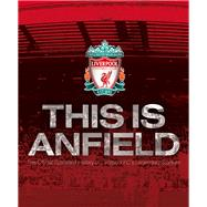 This Is Anfield by Platt, Mark; Hughes, William (CON), 9781780976877