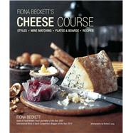 Fiona Beckett's Cheese Course by Beckett, Fiona, 9781849756877