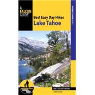 Best Easy Day Hikes Lake Tahoe by Salcedo-Chourre, Tracy, 9780762796878