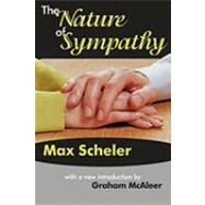 The Nature of Sympathy by Scheler,Max, 9781412806879