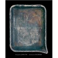 Developer Trays by Cyr, John; Rexer, Lyle, 9781576876879