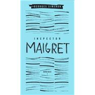Inspector Maigret Omnibus: Volume 1 Pietr the Latvian; The Hanged Man of Saint-Pholien; The Carter of 'La Providence'; The Grand Banks Café by Simenon, Georges; Bell, Anthea; Bellos, David; Coward, David, 9780141396880