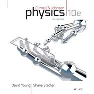 Cutnell & Johnson Physics Vol. 1 by Young, David; Stadler, Shane, 9781118836880