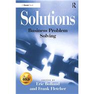Solutions: Business Problem Solving by Bolland,Eric, 9781138256880