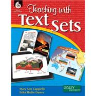 Teaching With Text Sets by Cappiello, Mary Ann; Thulin-dawes, Erika, 9781425806880