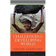 Challenges of the Developing World by Handelman, Howard, 9781442256880