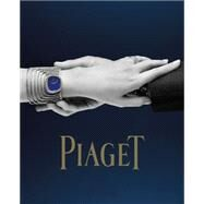 Piaget by Müller, Florence; Garcia, Philippe; Hiett, Steve, 9781419716881